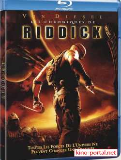 Хроники Риддика / The Chronicles of Riddick [2004 / BDRip]